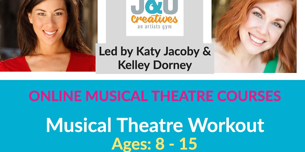 Virtual - Musical Theatre Workout - (Ages 8-15)