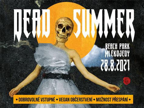 DEAD SUMMER již tuto sobotu!