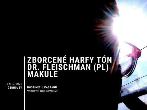 ZHT, Dr. Fleischman (PL), Makule