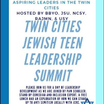 Twin Cities Jewish Teen Leadership Summit Hosted by BBYO, JSU, NCSY, RAJMN, & USY