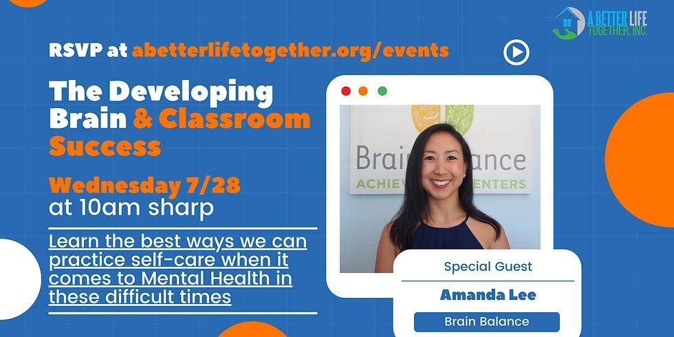 Wednesday Webinar Series: The Developing Brain & Classroom Success