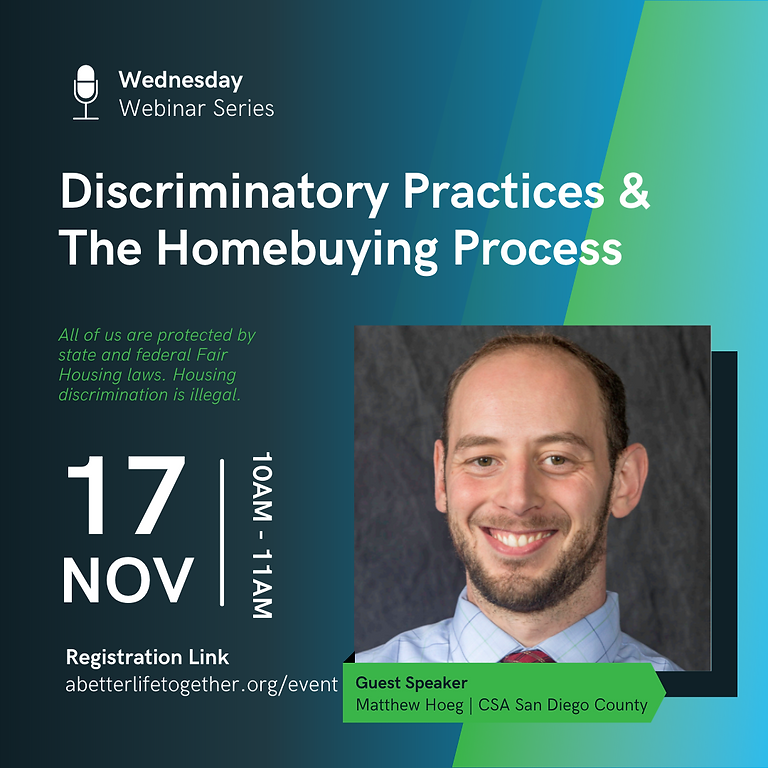 Discriminatory Practices & The Homebuying Process w/ Matthew Hoeg, CSA San Diego County (1)