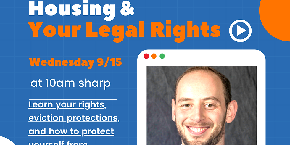 Housing & Your Legal Rights w/ Matthew Hoeg, CSA San Diego County