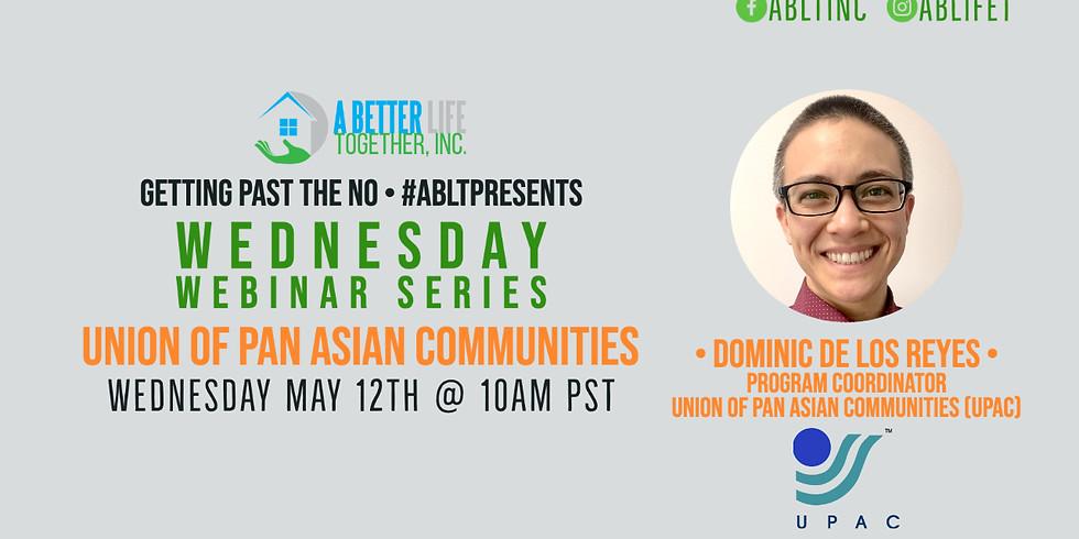 Wednesday Webinar Series: Union of Pan Asian Communities UPAC