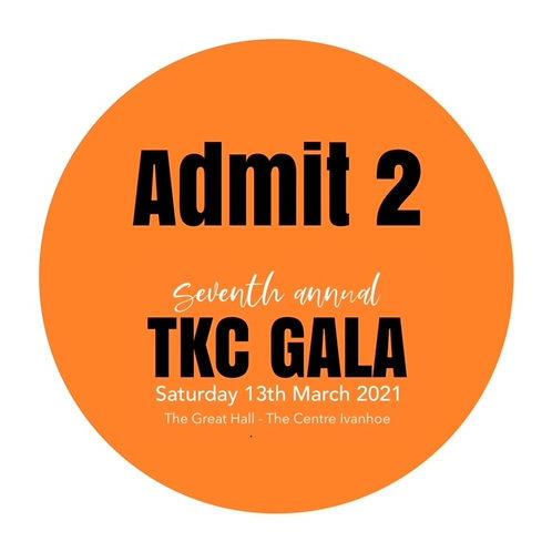 2021 TKC GALA ADMIT TWO