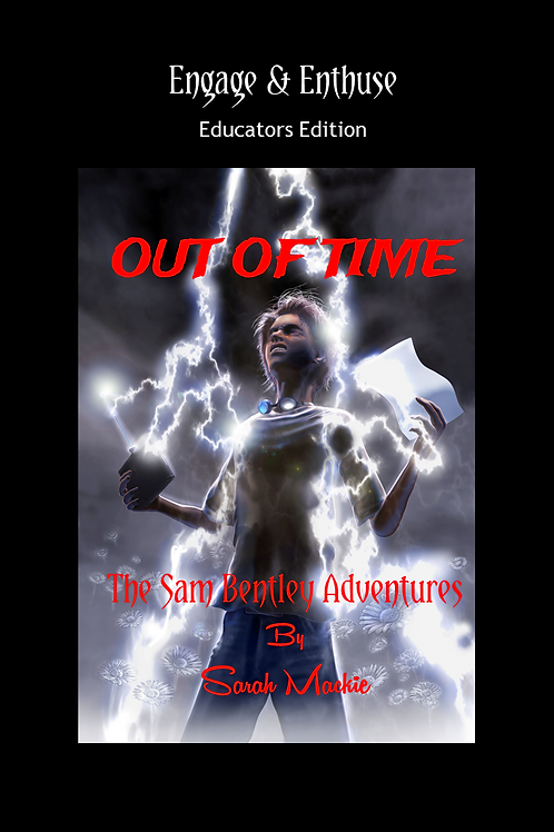 ENGAGE & ENTHUSE - Out of Time Educator's Edition