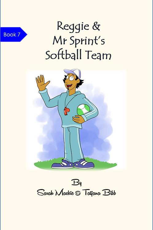 Reggie & Mr Sprint's Softball Team
