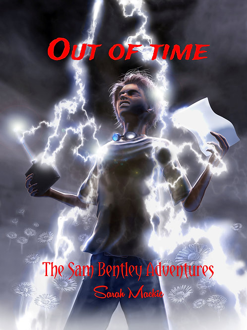 OUT OF TIME - The Sam Bentley Adventures Vol. 1 Paperback