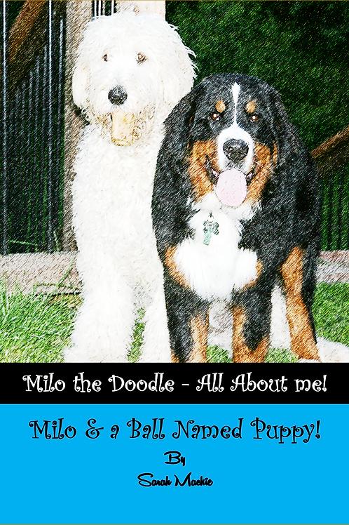 Milo & a Ball Named Puppy!