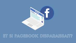 Et si Facebook disparaissait?