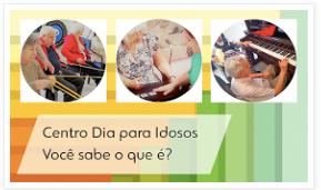 CENTRO DIA: ACOLHIMENTO E RESPONSABILIDADE NO CUIDADO DO IDOSO