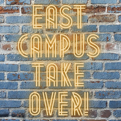 east campus take over!.jpg