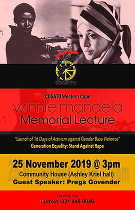 Colour poster for the Winnie Mandela Memorial Lecture, organised and hosted by COSATU Western Cape, an event to mark the launch of 16 Days of Activism against Gender Based Violence.