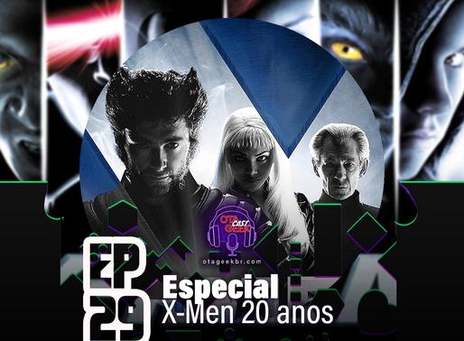 OtageekCAST #29 | 20 anos depois de 'X-Men: O Filme'