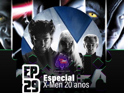 OtageekCAST #29   20 anos depois de 'X-Men: O Filme'
