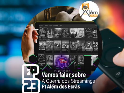 OtageekCAST #23   Vamos falar sobre a guerra dos streaming e novidades do Prime Vídeo em Junho