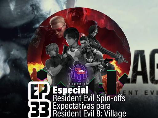 OtageekCAST #33 | RE Spin-offs e Série de TV 'Resident Evil' é oficialmente anunciada na Netflix