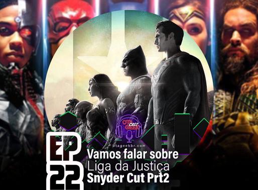 OtageekCAST #22 e 22.1 | Vamos falar sobre Liga da Justiça: Snyder Cut
