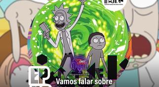 OTGCAST #40 Rick and Morty - Vamos falar sobre - colab. Pajé Digital