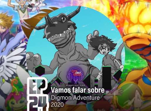 OtageekCAST #24 | Vamos falar sobre Digimon: Adventure (2020)