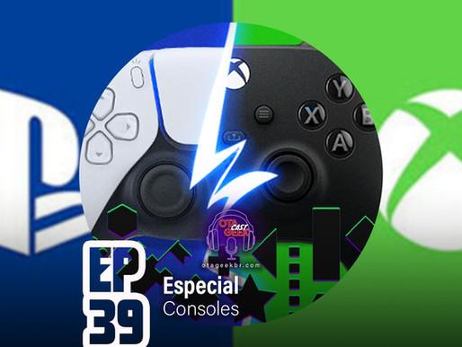 OtageekCAST #39 | O que esperar do PS5 e do Xbox Series X?