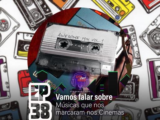 OTGCAST #38 | Músicas que nos marcaram nos cinemas colab. HOP TELEVISION