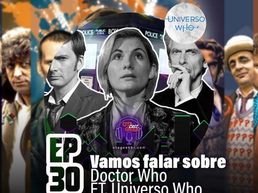 OtageekCAST #30 | Doctor Who: 12 Doutores, 12 histórias e