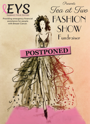 EYS Postones Tea at Two Fashion Show Fundraiser Due to Covid-19