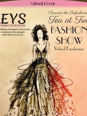 Tea at Two Virtual Fashion Show July 11-16, 2021