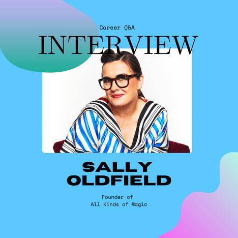 Sally Oldfield, Creative Industry Leader on multidisciplinary careers