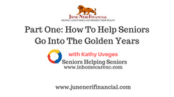 How To Help Seniors Go Into The Golden Years