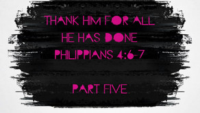 Thank Him for all He has done.