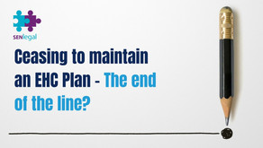 Ceasing to maintain an EHC Plan - The end of the line?
