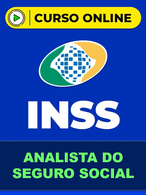 Preparatorio Online INSS 2020 -  Analista do Seguro Social