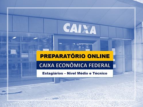 Preparatório Online Caixa Econômica Federal - Estagiários