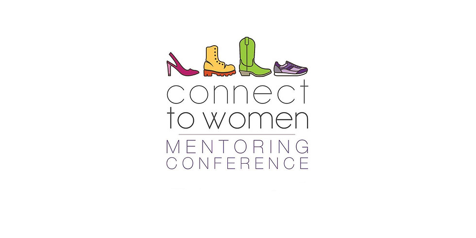 2018 Connect to Women Mentoring Conference