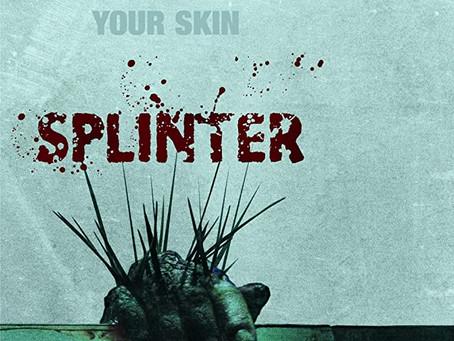 FREE Movie: Splinter (Horror/Thriller)