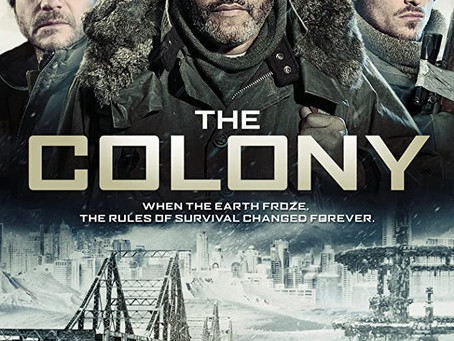 FREE Movie: The Colony (Sci-fi/Thriller)