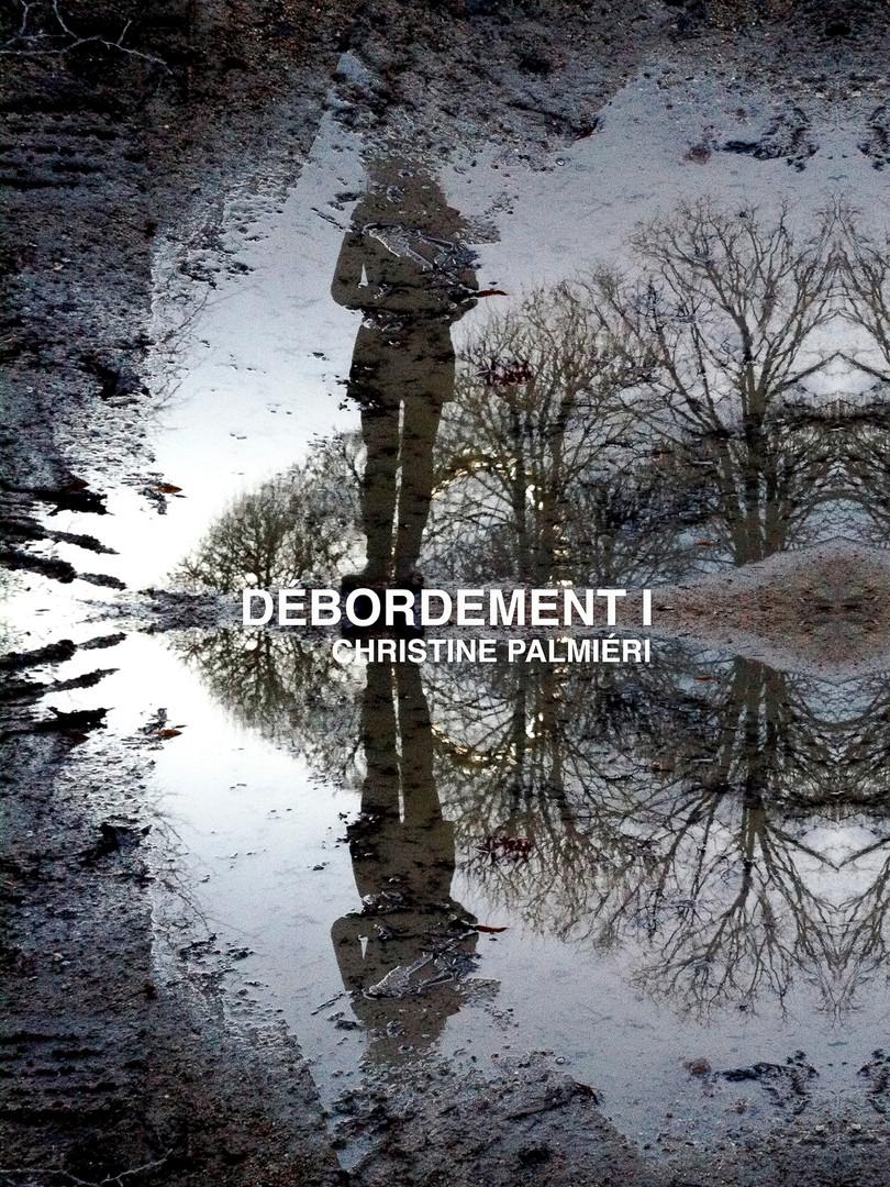 DÉBORDEMENT I