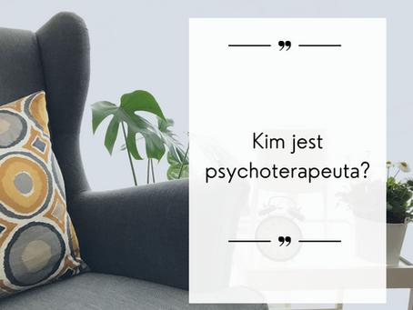 Kim jest psychoterapeuta?