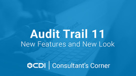 Audit Trail 11: New Features and New Look