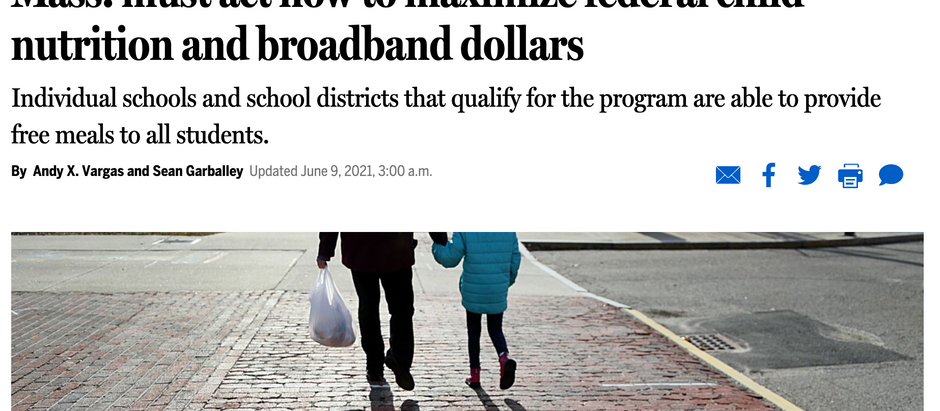Vargas in Globe Op-Ed: Mass. must act now to maximize federal child nutrition and broadband dollars