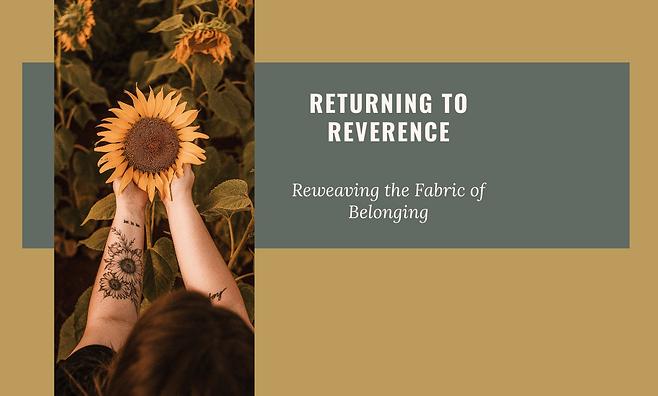 Return to Reverence Website Image.png