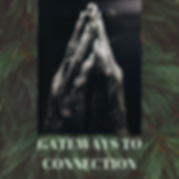 GATEWAYS TO CONNECTION.png