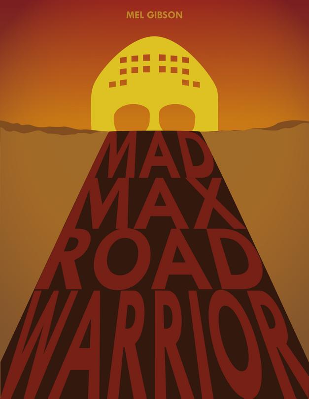 Mad Max 2: Road Warrior Alternate Poster