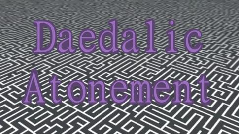 Daedalic Atonement
