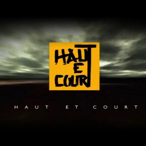 HAUT ET COURT
