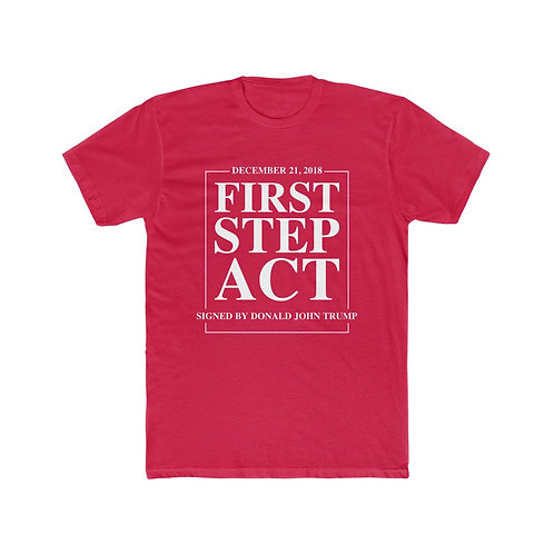 First Step Act Shirt