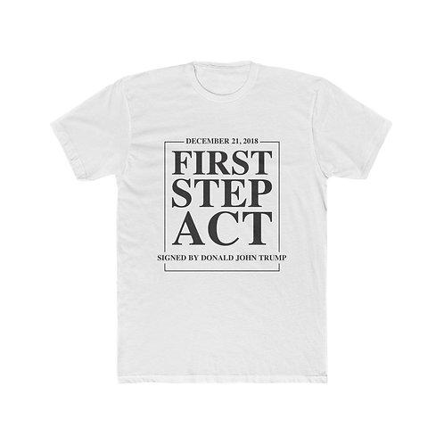 First Step Act Shirt