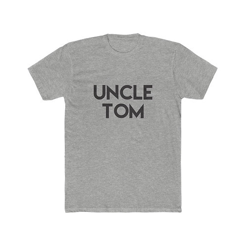 Uncle Tom Shirt